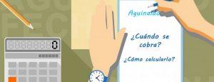 ¿Como calculo cuanto cobro y cuando el Aguinaldo (Sueldo Anual Complementario)?