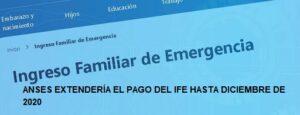 Se extendería el pago del IFE hasta DICIEMBRE 2020