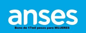 Bono de 17mil pesos para MUJERES