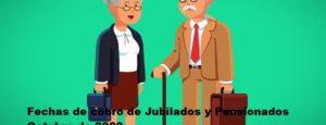 Fechas de cobro de Jubilados y Pensionados Octubre de 2020