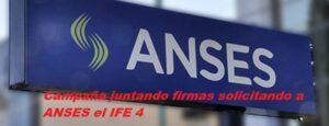 Campaña juntando firmas solicitando a ANSES el IFE 4