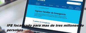 IFE focalizado para mas de tres millones de personas