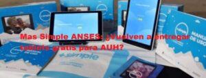 Mas Simple ANSES: ¿Vuelven a entregar tablets gratis para AUH?